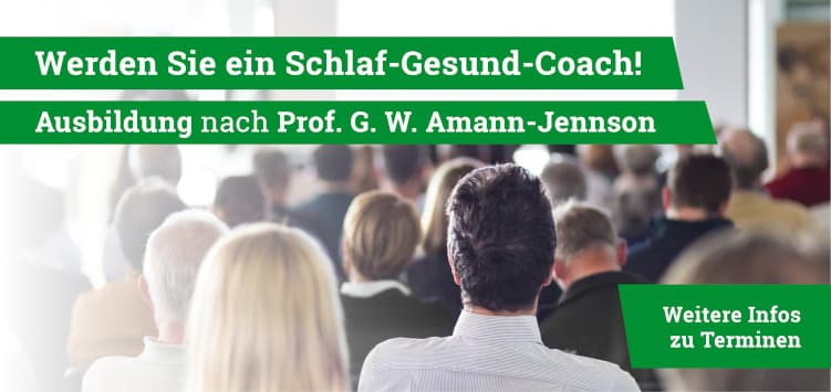 Ausbildung zum Schlaf-Gesund-Coach nach Prof. Amann-Jennson